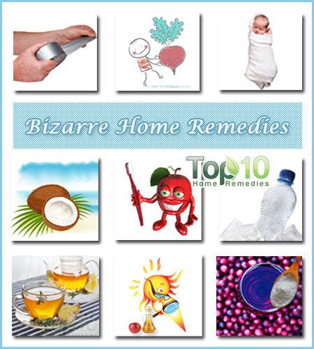 bizarre home remedies