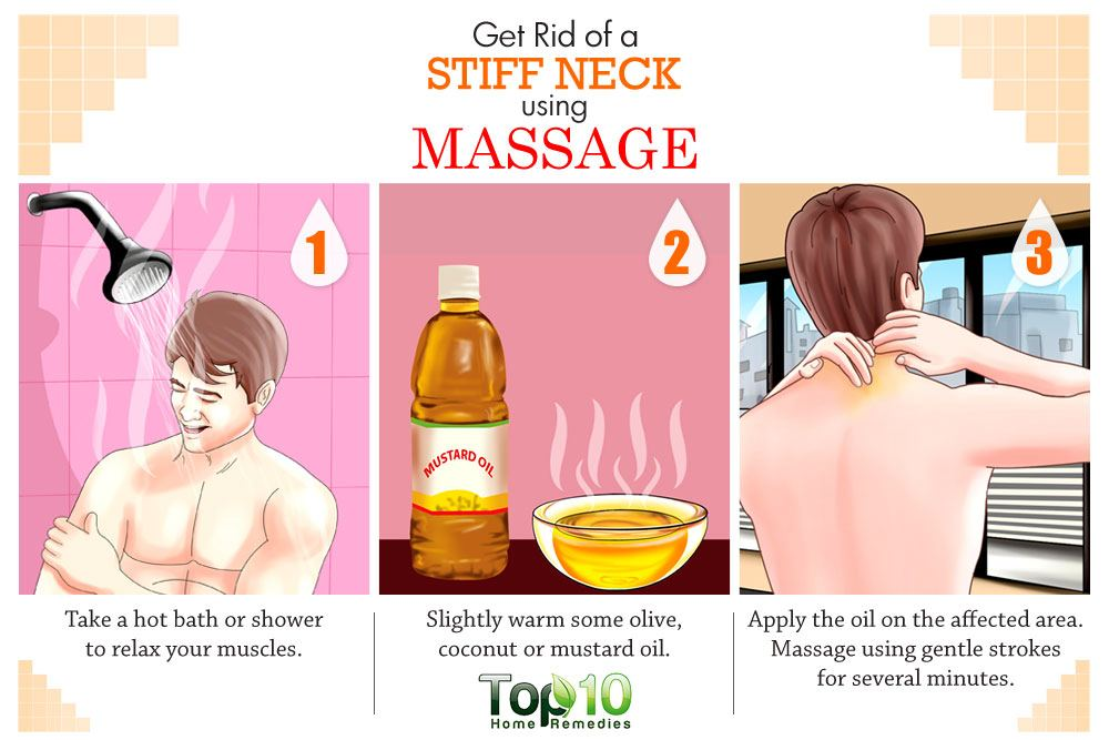 How To Get Rid Of A Stiff Neck Top 10 Home Remedies