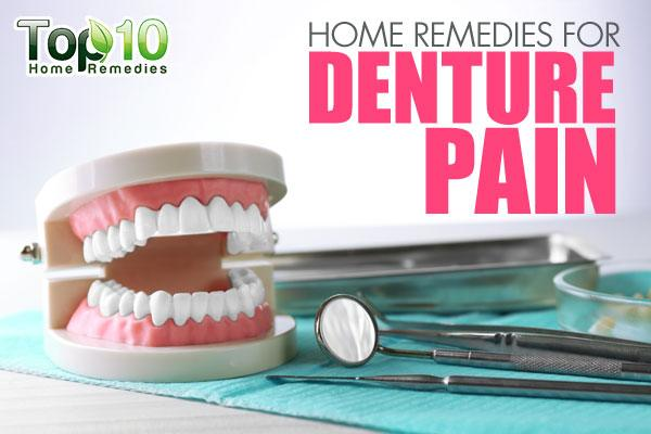 Home Remedies For Denture Pain Top 10 Home Remedies