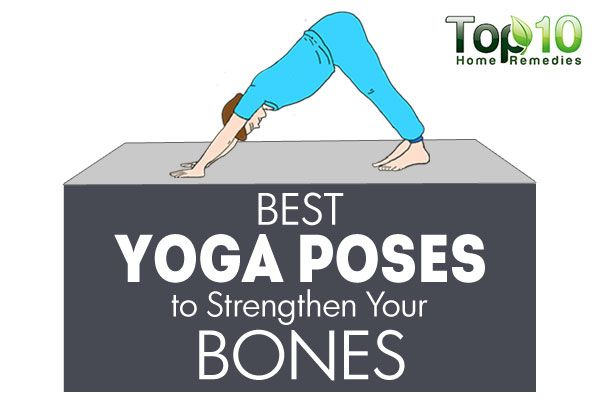 Best Yoga Poses To Strengthen Your Bones Top 10 Home