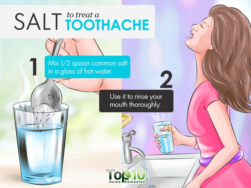A simple glass of warm salt water can help treat a toothache.