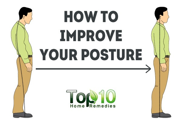 How To Improve Your Posture Top 10 Home Remedies
