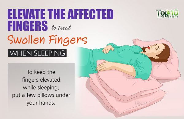 keep your fingers elevated while sleeping