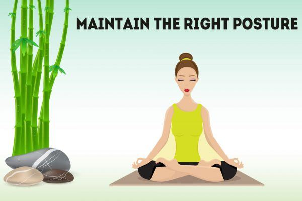 maintain the right posture