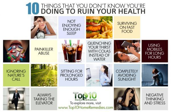 things you are doing that are ruining your health