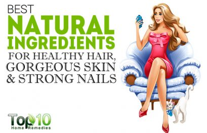 10 Best Natural Ingredients for Healthy Hair, Gorgeous Skin & Strong Nails