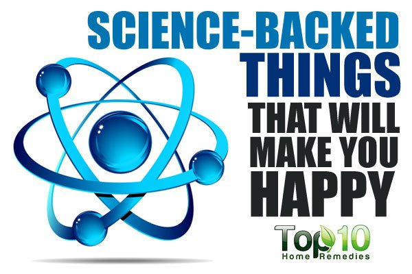 10 Science-Backed Things that will Make You Happy