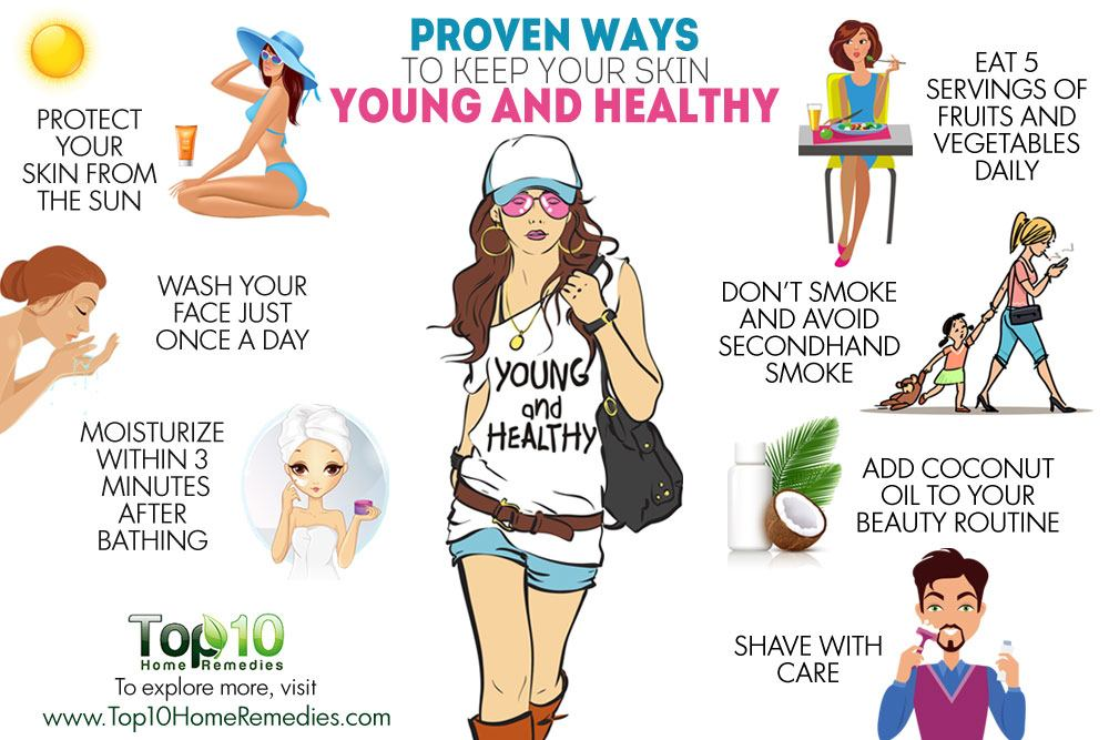 10 Proven Ways to Keep Your Skin Young and Healthy | Top