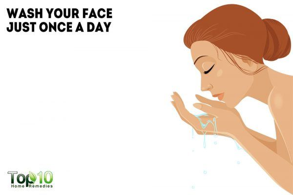 wash your face just once a day