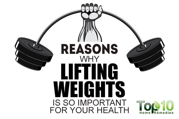 10 Reasons Why Lifting Weights is So Important for Your ...
