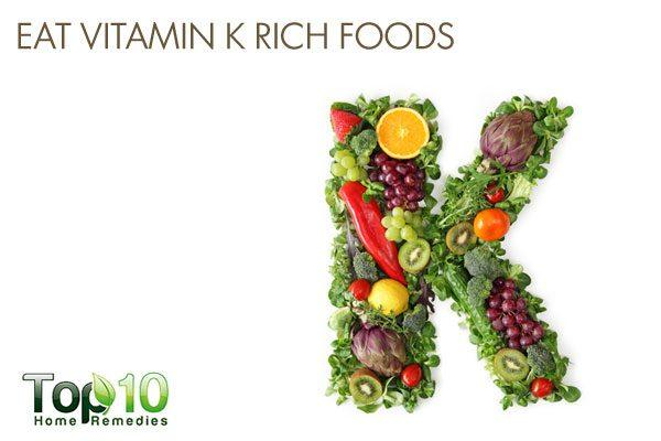 eat foods rich in vitamin K
