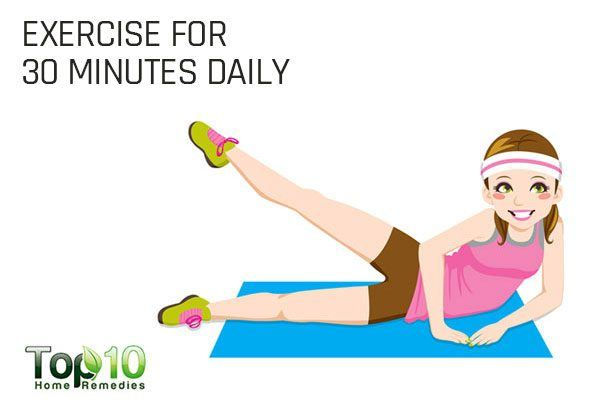 exercise for 30 minutes daily