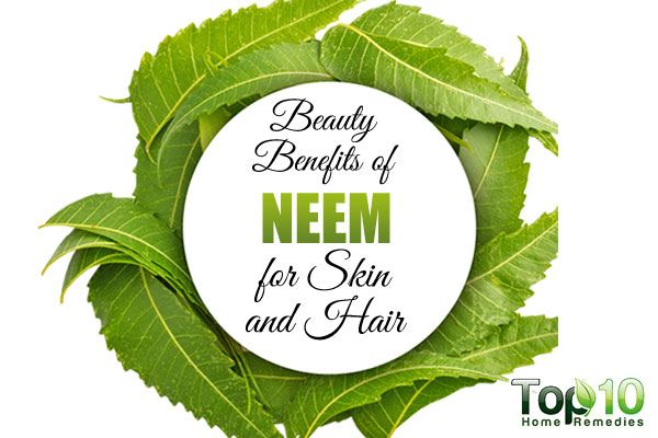 10 Beauty Benefits Of Neem For Skin And Hair Top 10 Home
