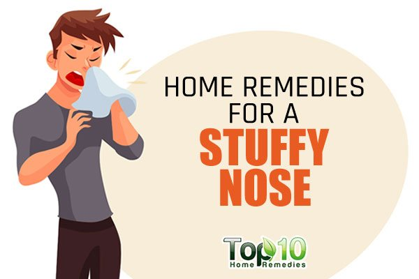 Home Remedies For A Stuffy Nose Top 10 Home Remedies