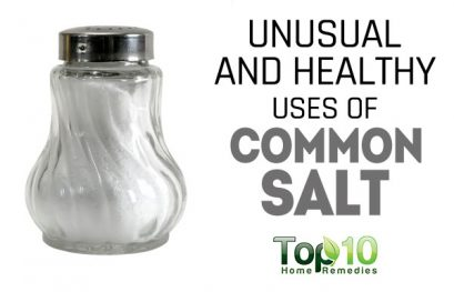 10 Unusual and Healthy Uses of Common Salt