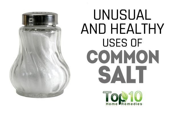 10 unusual and healthy uses of common salt top 10 home remedies - Unusual salt uses ...