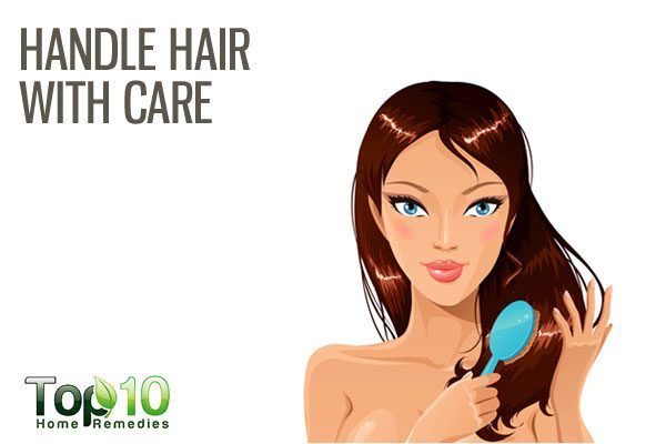 handle hair with care