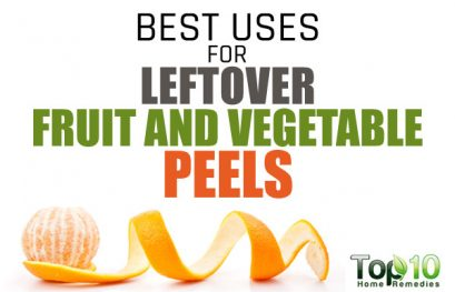 10 Best Uses for Leftover Fruit and Vegetable Peels