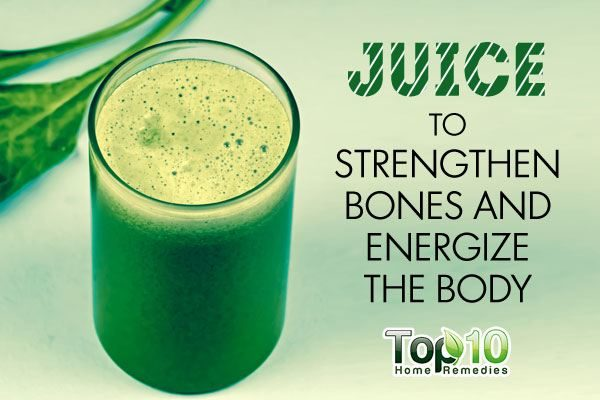 juice to strengthen bones and energize the body