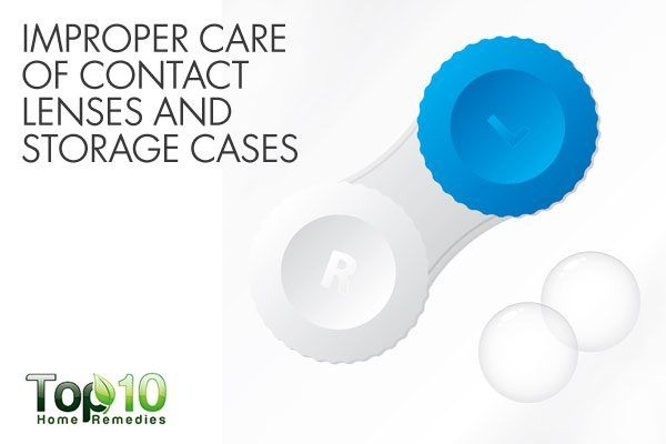 improper care of contact lenses and case can damage your eyes