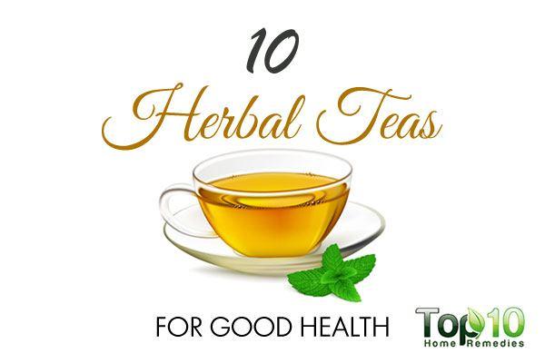 10 herbal teas for good health top 10 home remedies