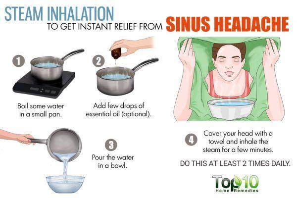 inhale steam to relieve sinus headache