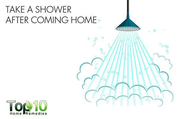 take a shower after coming home