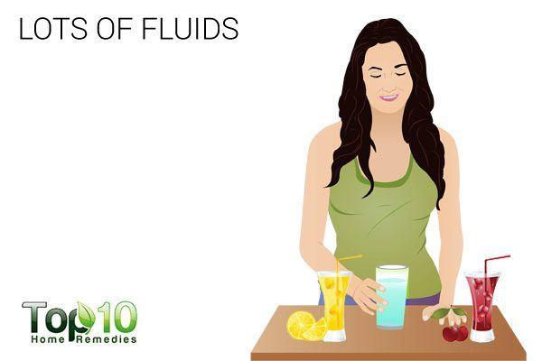 drink lots of fluids to avoid hemorrhoids