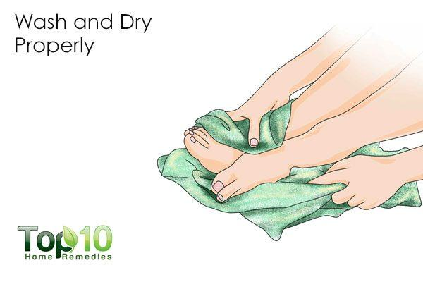 wash and dry your feet properly