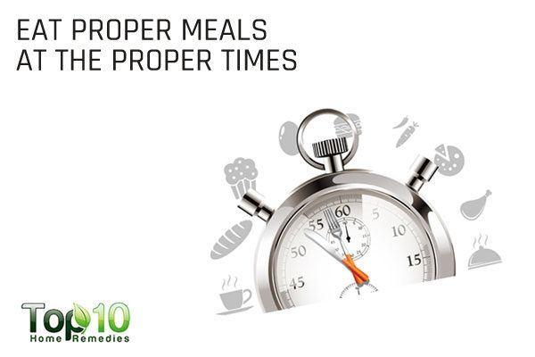 eat proper meals at proper times