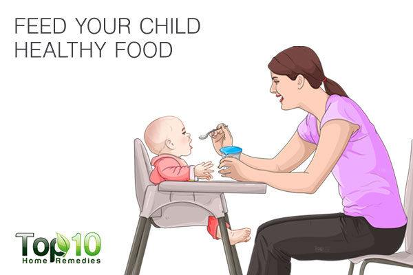 feed healthy food to your child