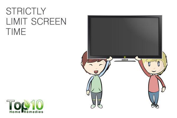 strictly limit screen time