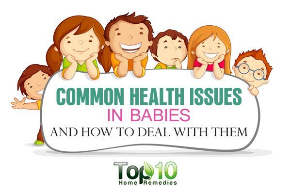 10 Common Health Issues in Babies and How to Deal with ...
