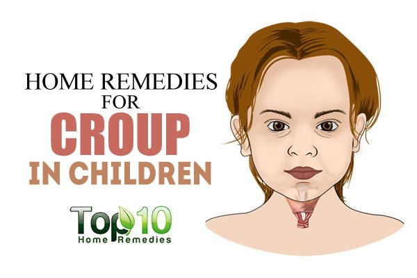 Home Remedies for Croup in Children | Top 10 Home Remedies