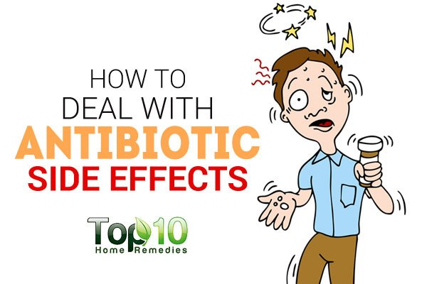 How To Deal With Antibiotic Side Effects Top 10 Home