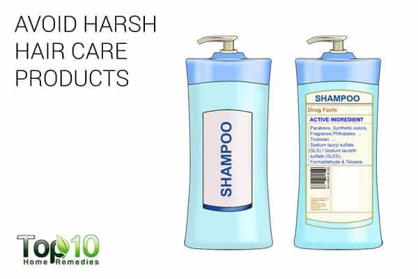 Avoid harsh hair care products in order to prevent scalp sores