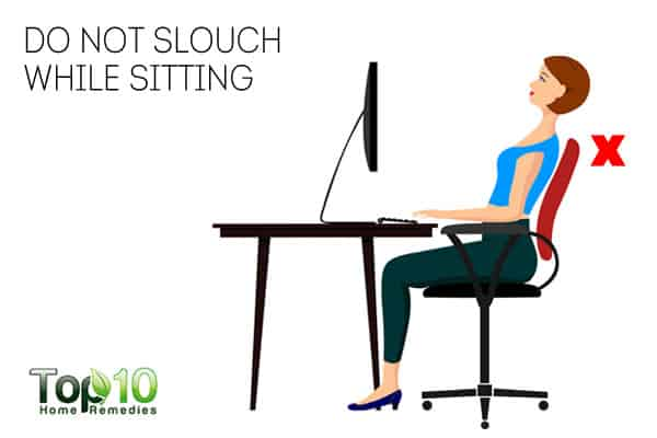 Do not slouch while sitting to get rid of neck fat
