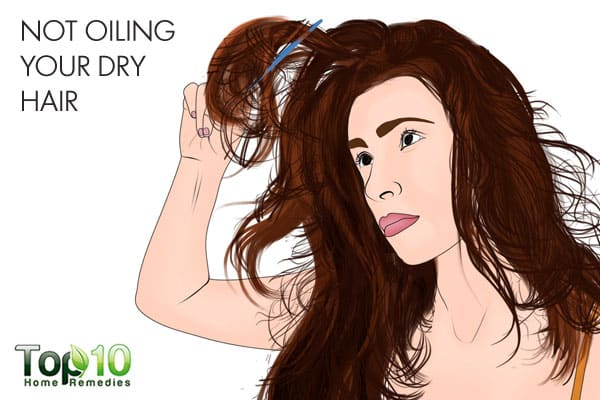 not oiling your dry hair can ruin it
