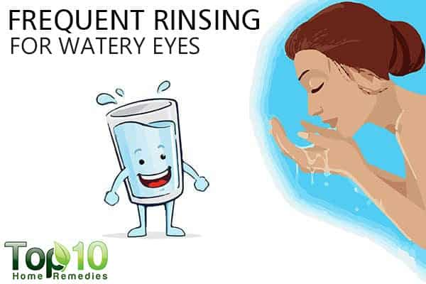 rinse watery eyes frequently